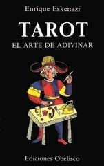 Tarot el Arte de Adivinar - Eskenazi