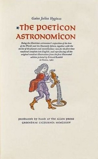 The Poeticon Astronomicon_(ALLEN PRESS.) Hyginus, Gaius Julius. Greenbrae, 1985