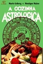A Cozinha Astrológica