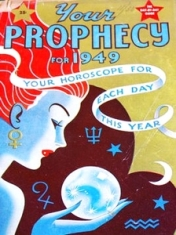 Your Prophecy for 1949, Astrology Magazine_