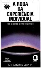 A Roda da Experiência Individual – Alexander Ruperti