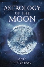 Astrology of the Moon Amy Herring