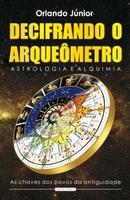 Decifrando o Arqueômetro