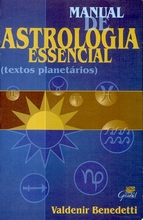 Manual de Astrologia Essencial (Textos Planetários)