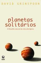 planetas-solitarios--a-filosofia-natural-da-vida-alienigena
