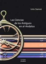 Las ciencias de los antiguos en Al-Andalus _ Julio Samsó-book