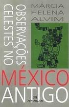 observacoes-celestes-no-mexico-antigo-marcia-helena-alvim_MLB-O-227536722_48