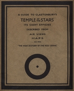 A GUIDE TO GLASTONBURY'S TEMPLE of the STARS