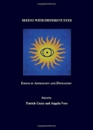 seeing-with-different-eyes_essays-in-astrology-and-divination_