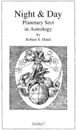 Night & Day - Planetary Sect in Astrology - Robert Hand