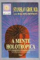 a mente holotropica